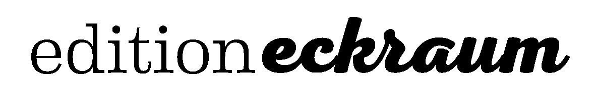 edition eckraum / Papierpreziosen fürs Slowoffice